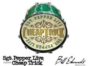 Sgt Pepper Live Featuring Cheap Trick