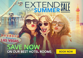 Extend Summer Sale - Save Now On Our Best Hotels / Book Now with Planet Hollywood Las Vegas