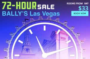 72-Hour Sale with Bally's Las Vegas