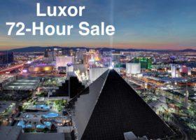 Luxor Las Vegas 72-Hour Sale