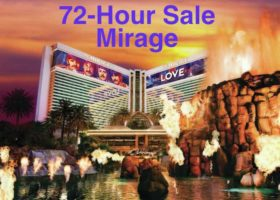 72-Hour Sale - Mirage Las Vegas