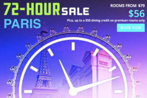 72-Hour Sale with Paris Las Vegas
