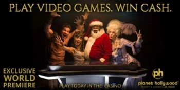 Play Video Games - Win Cash / at Paris and Planet Hollywood