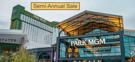 Semi-Annual Sale Park MGM Las Vegas