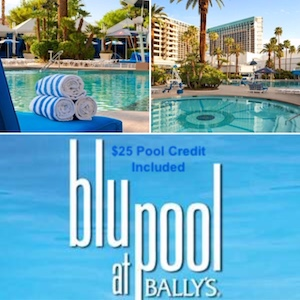 Blu Pool at Bally's - $25 Pool Credit Included / Bally's Las Vegas