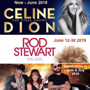 Céline Dion, Rod Stewart, and Reba, Brooks & Dunn at Caesars Palace Las Vegas