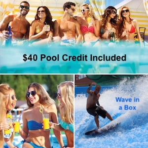 """$40 Pool Credit Included"" and ""Wave in a Box"" at Planet Hollywood Las Vegas"