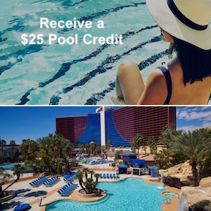 """Receive A $25 Pool Credit"" from Rio Las Vegas"