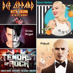 Gwen Stefani, Pitbull, Def Leppard, Criss Angel, and Tenors of Rock at Planet Hollywood Las Vegas